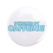 "Powered by caffeine blue 3.5"" Button"