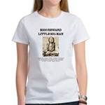 Little Big Man Wanted Women's T-Shirt