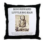 Little Big Man Wanted Throw Pillow