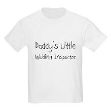 Daddy's Little Welding Inspector T-Shirt