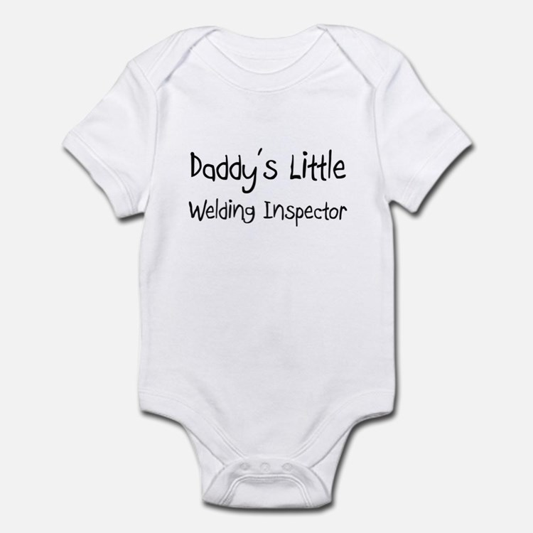 Daddy's Little Welding Inspector Infant Bodysuit