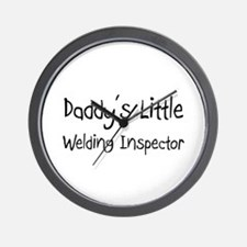 Daddy's Little Welding Inspector Wall Clock