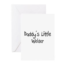 Daddy's Little Welder Greeting Cards (Pk of 10)
