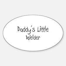 Daddy's Little Welder Oval Decal