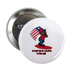"Someone in Liberia loves me! 2.25"" Button"