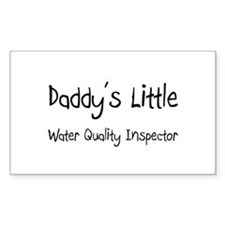Daddy's Little Water Quality Inspector Decal