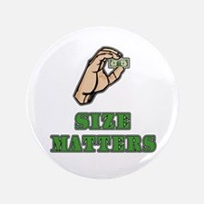 "Size Matters 3.5"" Button"