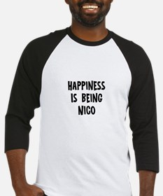 Happiness is being Nico Baseball Jersey