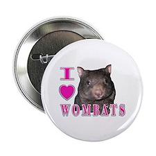 """I Love ( Heart ) Wombats 2.25"""" Button"""