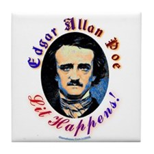 Edgar Allen Poe - Lit Happens Tile Coaster