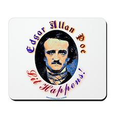 Edgar Allen Poe - Lit Happens Mousepad