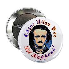 "Edgar Allen Poe - Lit Happens 2.25"" Button"
