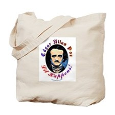 Edgar Allen Poe - Lit Happens Tote Bag