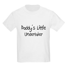 Daddy's Little Undertaker T-Shirt