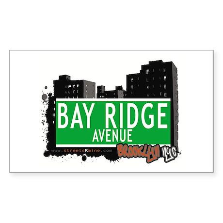 BAY RIDGE AVENUE, BROOKLYN, NYC Sticker (Rectangle