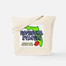 Professional Hurricane Evacuee Tote Bag