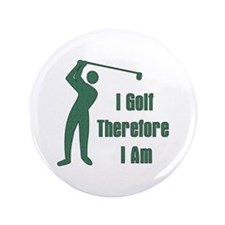 """Gift For Golfing Dad 3.5"""" Button"""