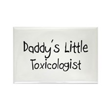 Daddy's Little Toxicologist Rectangle Magnet