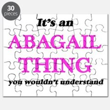 It's an Abagail thing, you wouldn't Puzzle