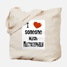 Luv someone with Microcephaly Tote Bag
