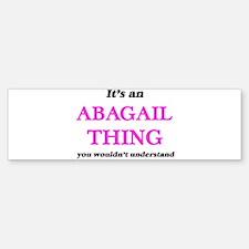 It's an Abagail thing, you woul Bumper Car Car Sticker