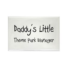 Daddy's Little Theme Park Manager Rectangle Magnet