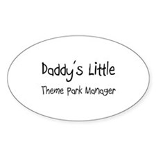 Daddy's Little Theme Park Manager Oval Decal