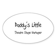 Daddy's Little Theatre Stage Manager Decal