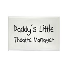 Daddy's Little Theatre Manager Rectangle Magnet