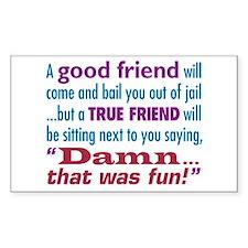 True Friend - Decal