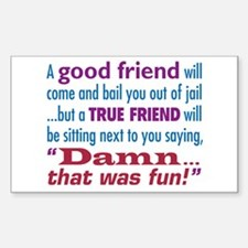 True Friend - Decal
