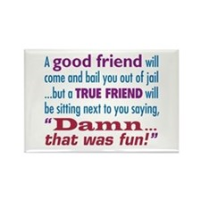 True Friend - Rectangle Magnet