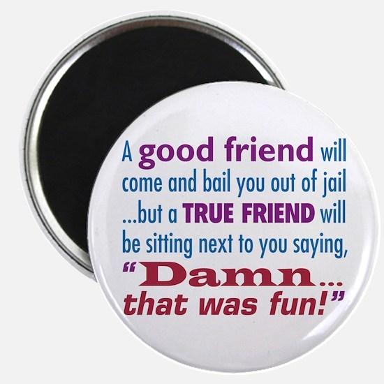 True Friend - Magnet