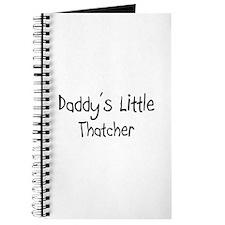 Daddy's Little Thatcher Journal