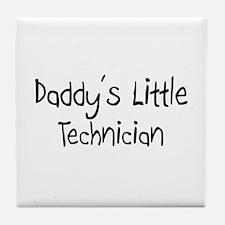Daddy's Little Technician Tile Coaster