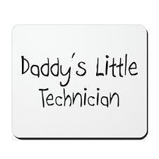 Daddy's Little Technician Mousepad