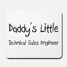 Daddy's Little Technical Sales Engineer Mousepad
