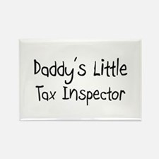 Daddy's Little Tax Inspector Rectangle Magnet