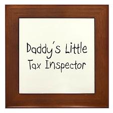 Daddy's Little Tax Inspector Framed Tile