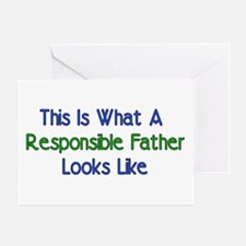 Responsible Father Greeting Card