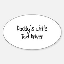Daddy's Little Taxi Driver Oval Decal