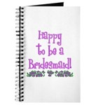 Happy To Be a Bridesmaid Journal