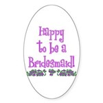 Happy To Be a Bridesmaid Oval Sticker (50 pk)