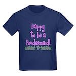 Happy To Be a Bridesmaid Kids Dark T-Shirt