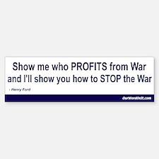Bumper Sticker: Who Profits from War
