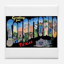 San Antonio Texas Greetings Tile Coaster