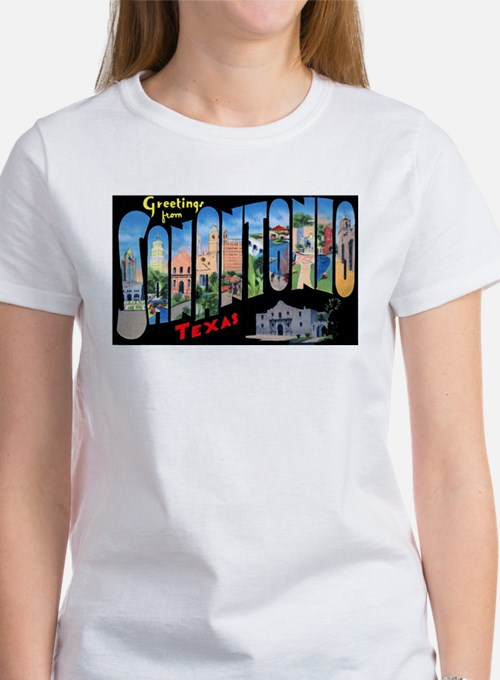 San Antonio Texas Greetings (Front) Women's T-Shir