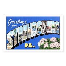 Stroudsburg Pennsylvania Greetings Decal