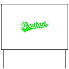 Retro Denton (Green) Yard Sign