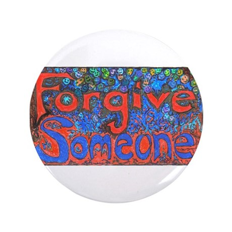 "Forgive Someone 3.5"" Button (100 pack)"
